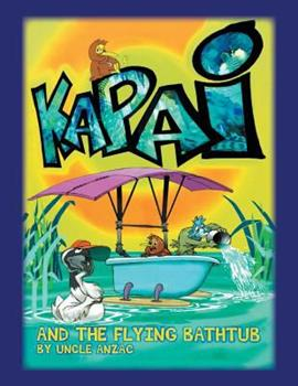 Paperback Kapai and the Flying Bathtub Book