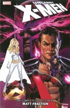 Uncanny X-Men: The Complete Collection by Matt Fraction, Vol. 2 - Book  of the Uncanny X-Men 1963-2011