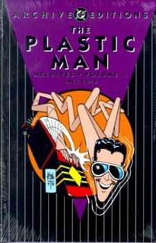 The Plastic Man Archives, Vol. 1 - Book  of the DC Archive Editions