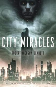 City of Miracles - Book #3 of the Divine Cities