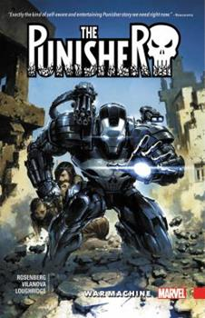 The Punisher: War Machine Vol. 1 - Book #4 of the Punisher 2016 Collected Editions
