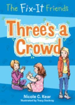 Three's a Crowd - Book #6 of the Fix-It Friends
