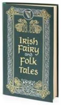 Irish Fairy and Folk Tales 1435155939 Book Cover