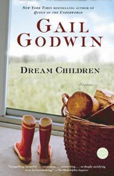 Dream Children: Stories 0380624060 Book Cover