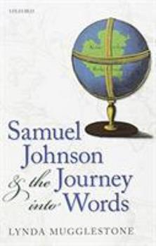 Paperback Samuel Johnson and the Journey Into Words Book