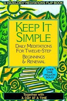 Day at a Time/Keep It Simple 1567312586 Book Cover
