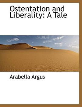 Paperback Ostentation and Liberality: A Tale Book