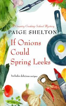 If Onions Could Spring Leeks 0425269299 Book Cover