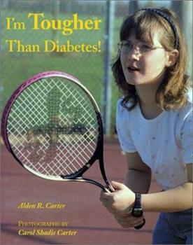 I'm Tougher Than Diabetes! (Concept Books (Albert Whitman)) 0807515728 Book Cover