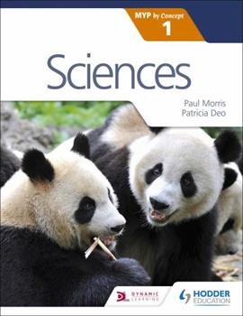 Sciences for the Ib Myp 1 1471880370 Book Cover