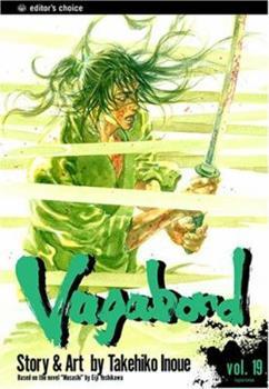 Vagabond 19 - Book #19 of the バガボンド / Vagabond
