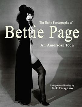 Paperback The Early Photographs of Bettie Page: An American Icon Book