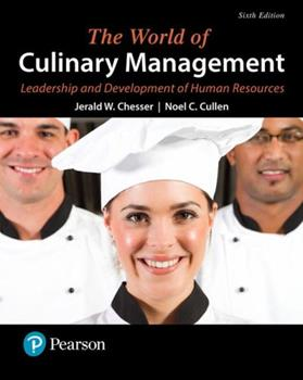 The World of Culinary Management: Leadership and Development of Human Resources 013274774X Book Cover