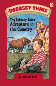 The Bobbsey Twins in the Country - Book #2 of the Original Bobbsey Twins