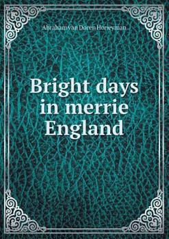 Paperback Bright Days in Merrie England Book
