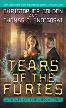 Tears of the Furies - Book #2 of the Menagerie