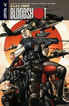 Bloodshot, Volume 4: H.A.R.D. Corps - Book #4 of the Bloodshot 2012