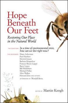 Hope Beneath Our Feet: Restoring Our Place in the Natural World 1556439199 Book Cover