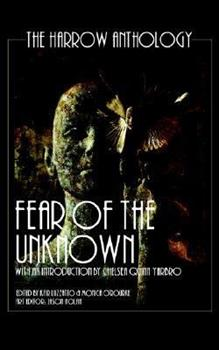 Fear Of The Unknown (The Harlow Anthology) 1590804163 Book Cover