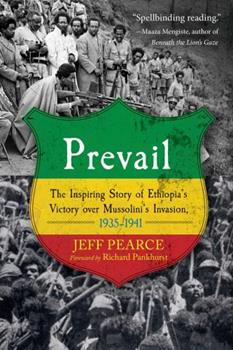 Paperback Prevail: The Inspiring Story of Ethiopia's Victory Over Mussolini's Invasion, 1935-1941 Book