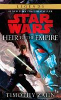 Heir to the Empire - Book #1 of the Star Wars: The Thrawn Trilogy