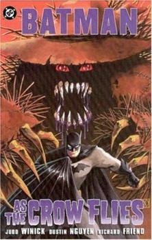 Batman: As the Crow Flies - Book #142 of the Modern Batman