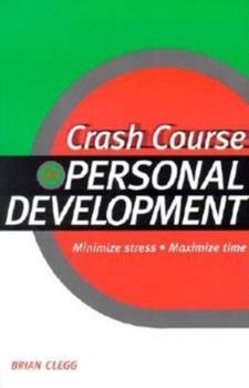 Crash Course in Personal Development