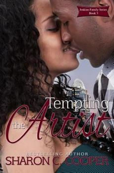 Tempting the Artist - Book #3 of the Jenkins Family Series