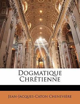 Paperback Dogmatique Chr?tienne Book