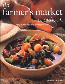 Farmers Market Cookbook 1843097478 Book Cover