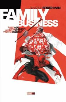 Amazing Spider-Man: Family Business - Book #2 of the Marvel OGN