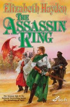 The Assassin King - Book #6 of the Symphony of Ages