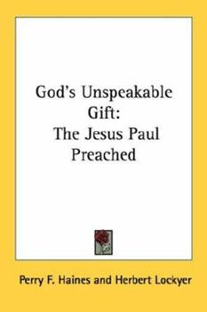 Paperback God's Unspeakable Gift: The Jesus Paul Preached Book