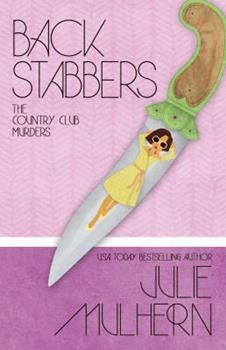 Back Stabbers - Book #8 of the Country Club Murders