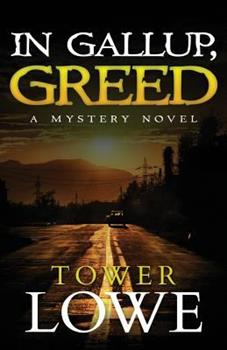 In Gallup, Greed - Book #1 of the Cinnamon/Burro New Mexico Mysteries