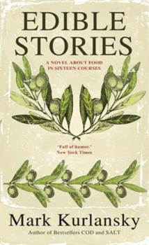 Edible Stories 1594484880 Book Cover