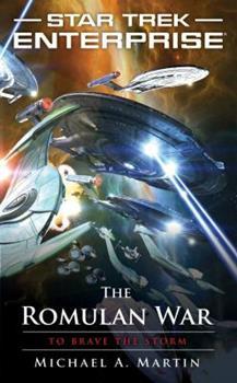 Star Trek: Enterprise - The Romulan War: To Brave the Storm - Book #6 of the Star Trek - Enterprise: Relaunch