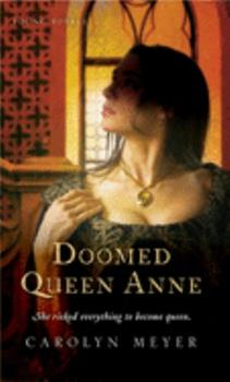 Doomed Queen Anne - Book #3 of the Young Royals