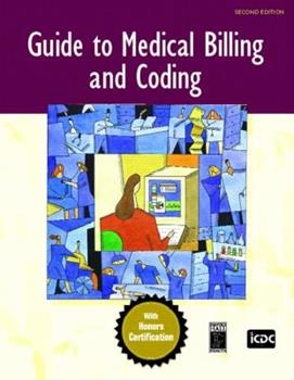 Guide to Medical Billing and Coding, The (2nd Edition) 0131722522 Book Cover
