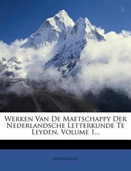 Paperback Werken Van de Maetschappy der Nederlandsche Letterkunde Te Leyden Book
