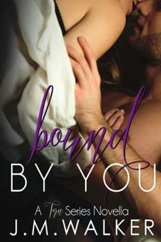 Bound by You - Book #3.5 of the Torn