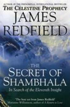 The Secret of Shambhala: In Search of Eleventh Insight