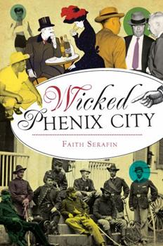 Wicked Phenix City - Book  of the Wicked Series