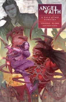 Angel & Faith: A Tale of Two Families - Book  of the Buffyverse: Season 10
