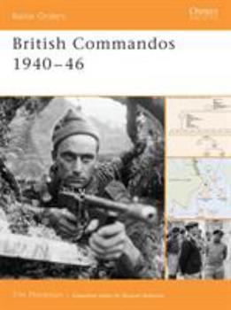 British Commandos 1940-46 (Battle Orders) - Book #18 of the Osprey Battle Orders