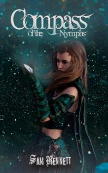 Compass of the Nymphs - Book #1 of the Taisiya's Trilogy