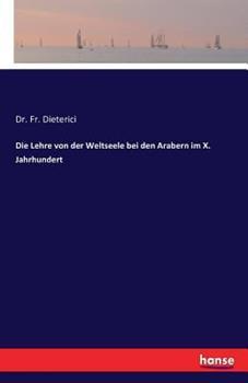 Paperback Die Lehre von der Weltseele bei den Arabern im X. Jahrhundert [German] Book