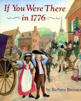 If You Were There in 1776 (If You Were There) - Book  of the ...If You