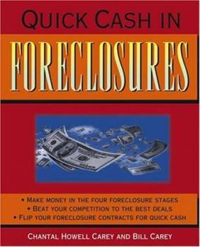 Quick Cash in Foreclosures 0471679550 Book Cover