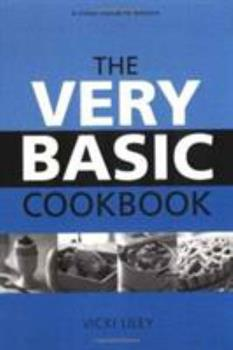 The Very Basic Cookbook 0811732800 Book Cover